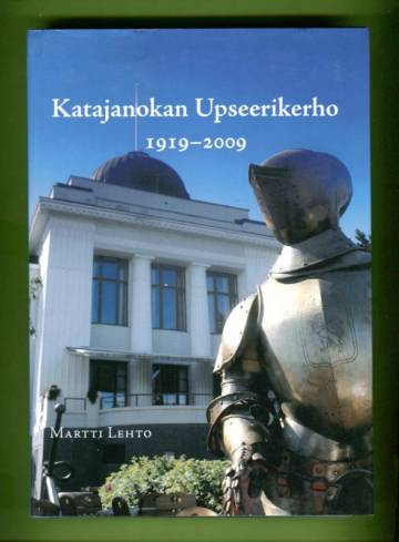 Katajanokan Upseerikerho 1919-2009