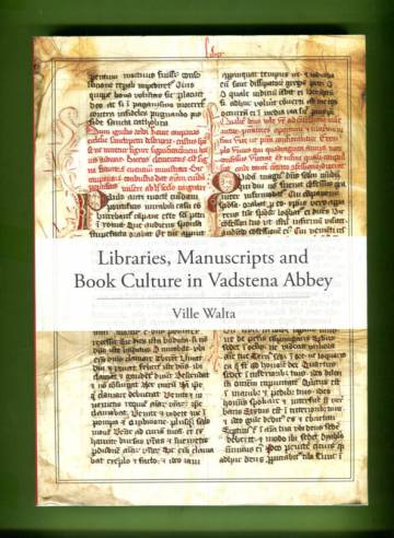 Libraries, Manuscripts and Book Culture in Vadstena Abbey