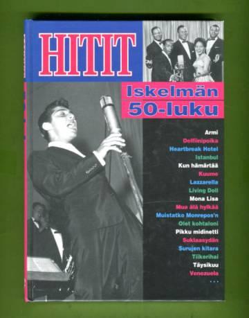 Hitit - Iskelmän 50-luku