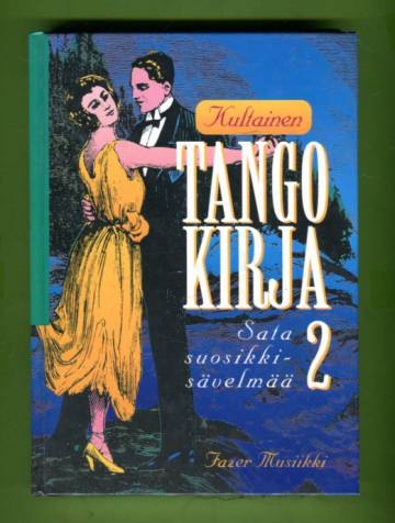 Kultainen tangokirja 2 - Sata suosikkisävelmää