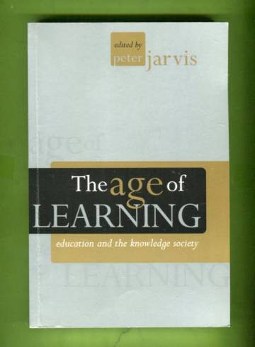 The Age of Learning - Education and the Knowledge Society