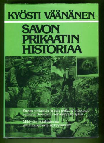 Savon prikaatin historiaa