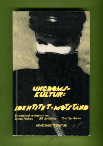 Ungdomskultur - Identitet och motstånd