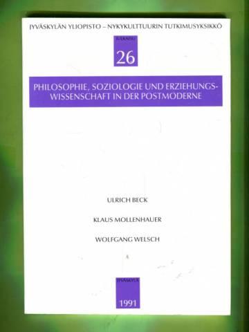 Philosophie, soziologie und erziehungswissenschaft in der postmoderne