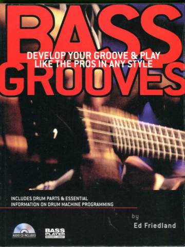 Bass Grooves - Develop Your Groove & Play Like the Pros in Any Style