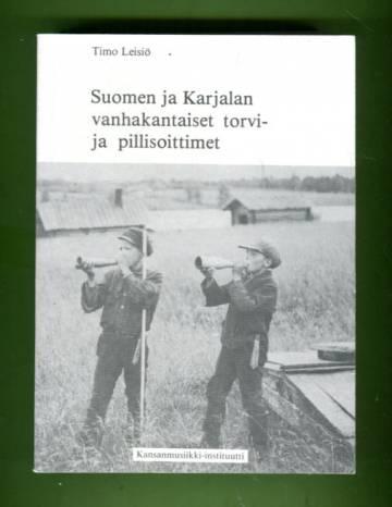 Suomen ja Karjalan vanhakantaiset torvi- ja pillisoittimet 1 - Nimistö, rakenteet ja historia