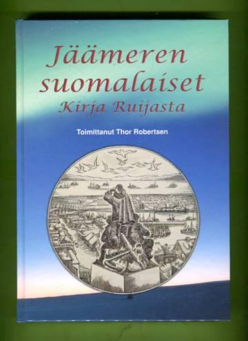 Jäämeren suomalaiset - Kirja Ruijasta