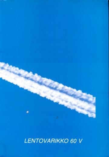 Lentovarikko 60 v - Juhlajulkaisu
