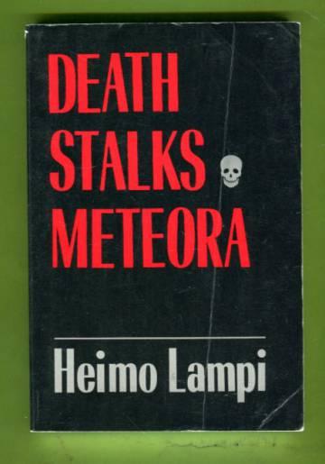 Death Stalks Meteora
