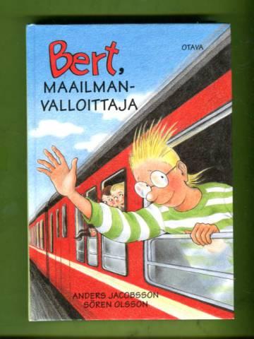 Bert, maailmanvalloittaja