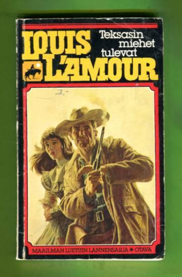Louis L'Amour 1 - Teksasin miehet tulevat