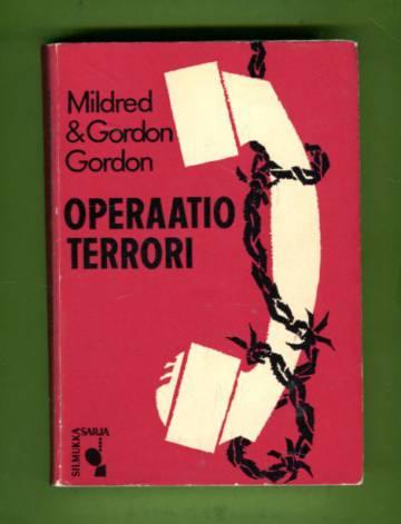 Operaatio terrori - Jännitysromaani (Silmukkasarja 9)