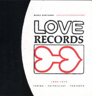 Love Records 1966-1979 - Tarina, taiteilijat, tuotanto