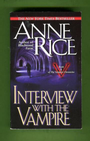 Interview with the Vampire - Book 1 of The Vampire Chronicles