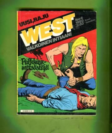 West - Valkoinen intiaani 6/80 - Palkkionmetsästäjä