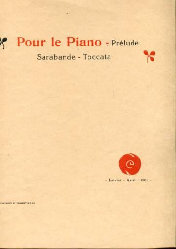 Pour le Piano -Prelude: Sarabande -Toccata