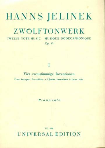 Zwolftonwerk I - Vier zweistimmige Inventionen: Piano Solo