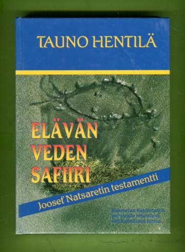 Elävän veden safiiri - Joosef Natsaretin testamentti