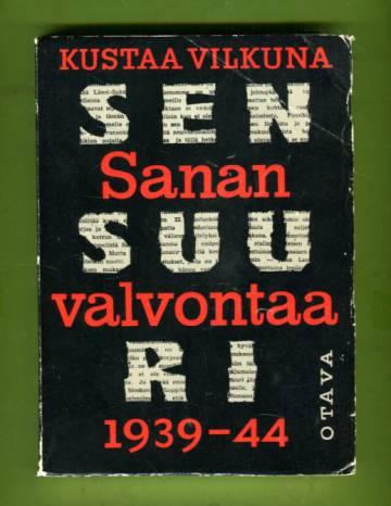 Sanan valvontaa - Sensuuri 1939-1944
