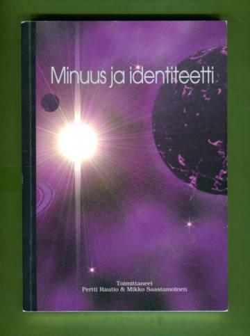 Minuus ja identiteetti - Sosiaalipsykologinen ja sosiologinen näkökulma
