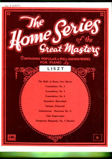 The Home Series of the Great Masters for the Pianoforte - Book 8: Liszt