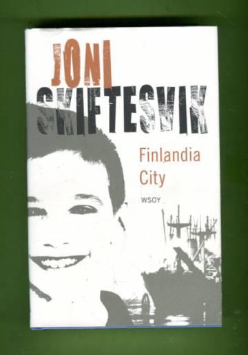 Finlandia City - Elämänkuvia