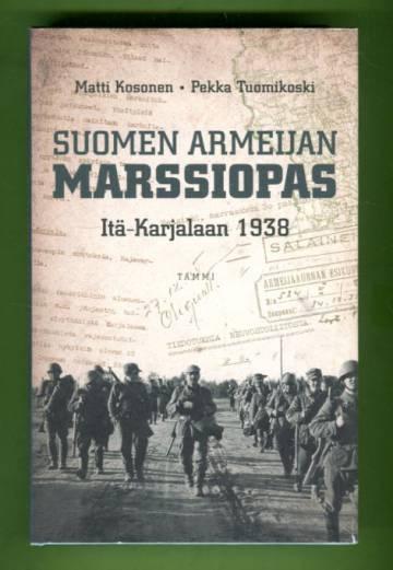 Suomen armeijan marssiopas Itä-Karjalaan 1938