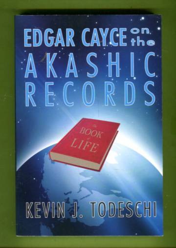 Edgar Cayce on the Akashic Records - The Book of Life