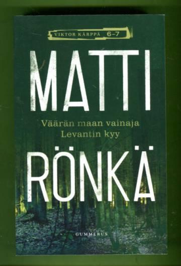 Viktor Kärppä 6-7 - Väärän maan vainaja & Levantin kyy