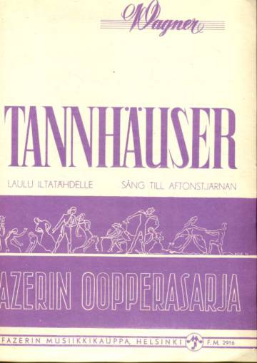 Tannhäuser - Wolframin laulu Iltatähdelle