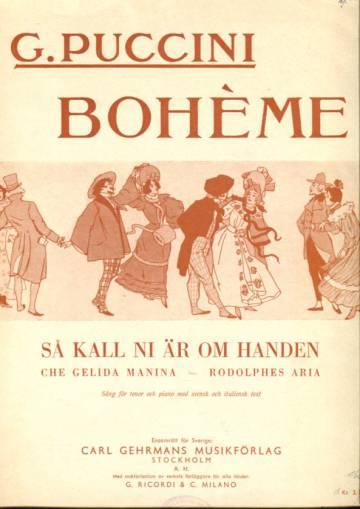 Bohème - Så kall ni är om handen