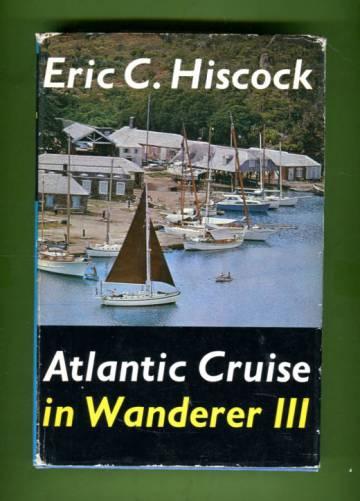 Atlantic Cruise in Wanderer III