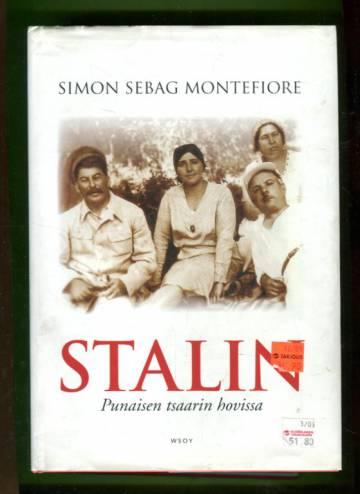 Stalin - Punaisen tsaarin hovissa