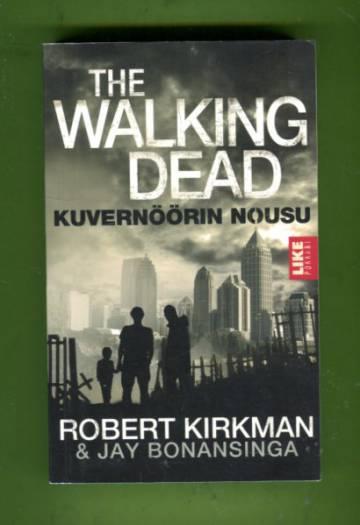 The Walking Dead - Kuvernöörin nousu