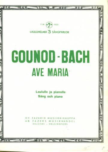 Ave Maria, Laululle ja pianolle / Sång och piano