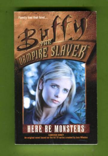 Buffy the Vampire Slayer - Here Be Monsters