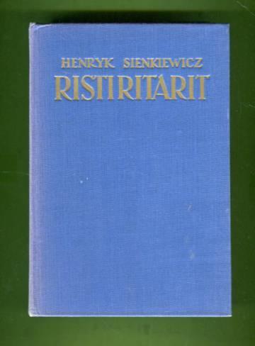 Ristiritarit - Yhdeksänosainen historiallinen romaani