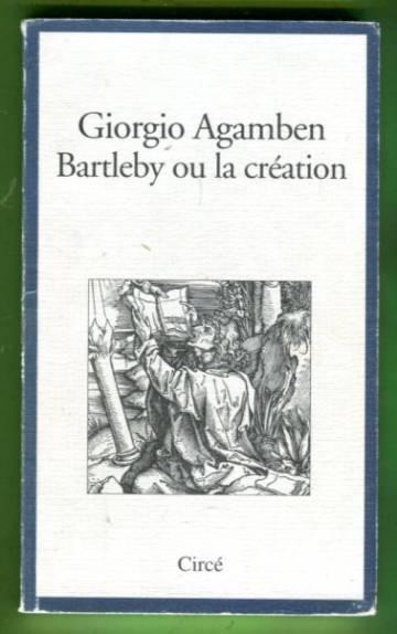 Bartleby ou la création