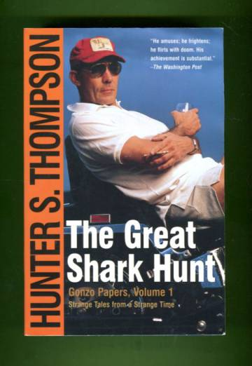 The Great Shark Hunt - The Strange Tales from a Strange Time
