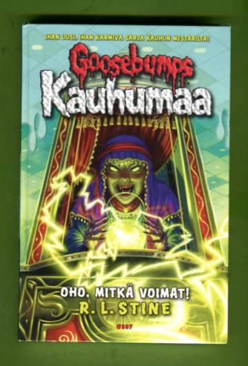 Goosebumps - Kauhumaa 10: Oho, mitkä voimat!
