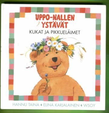 Uppo-Nallen ystävät - Kukat ja pikkueläimet