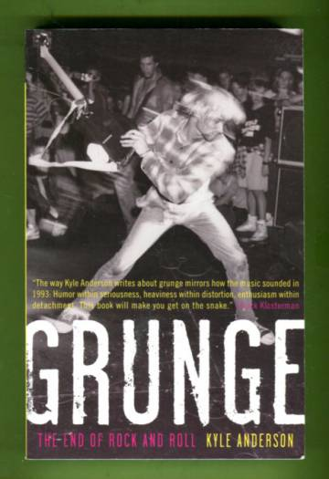 Grunge - The End of Rock and Roll