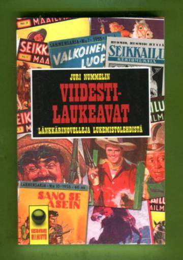 Viidesti laukeavat - Länkkärinovelleja lukemistolehdistä