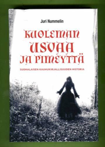 Kuoleman usvaa ja pimeyttä - Suomalaisen kauhukirjallisuuden historia