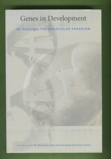 Genes in Development - Re-reading the Molecular Paradigm