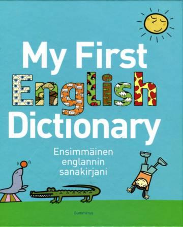 My First English Dictionary - Ensimmäinen englannin sanakirjani