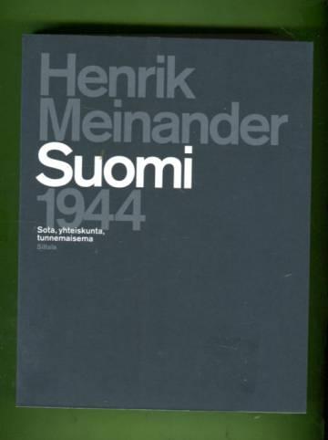 Suomi 1944 - Sota, yhteiskunta, tunnemaisema