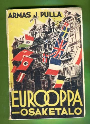 Eurooppa - osaketalo : Kansainvälistä naapuritoraa