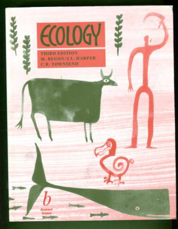 Ecology - Individuals, Populations and Communities