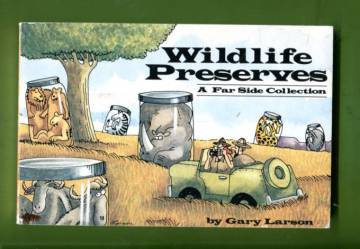 Wildlife Preserves - A Far Side Collection